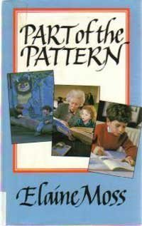 Part of the Pattern: A Personal Journey Through the World of Children's Books, 1960-1985