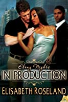 In Production (Ebony Nights)