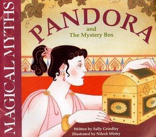 Pandora and the Mystery Box (Magical Myths)