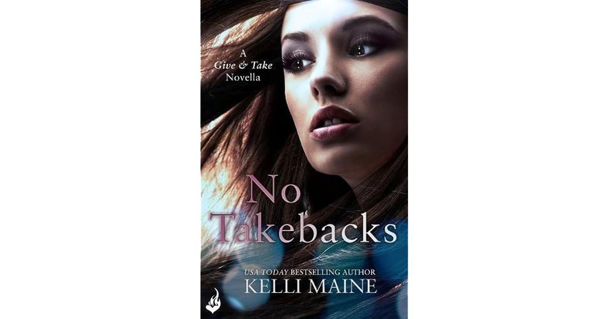 No take backs kelli maine