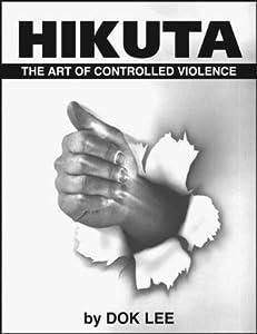 Hikuta: The Art of Controlled Violence