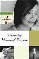 Becoming Women of Purpose (Fisherman Bible Studyguides)