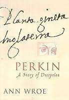 Perkin: A Story of Deception