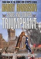 Stars and Stripes Triumphant (Stars & Stripes)