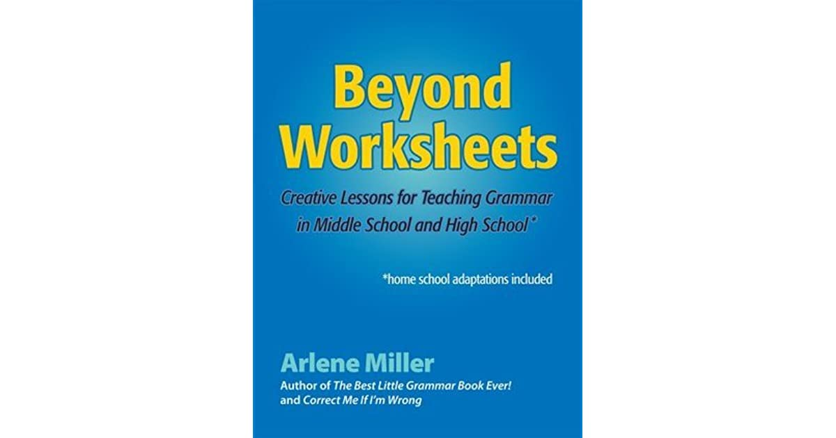 Beyond Worksheets Creative Lessons For Teaching Grammar In Middle