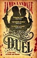 Duel: A True Story of Death and Honour