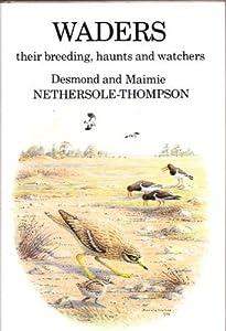 Waders: Their Breeding Haunts & Watchers