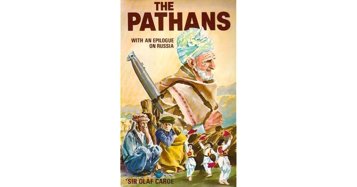 The pathans by olaf caroe pdf.