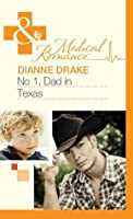 No.1 Dad in Texas (Mills & Boon Medical)
