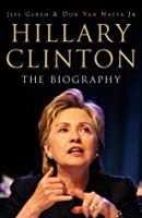 Hillary Clinton: Her Way: The Biography