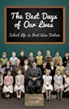 The Best Days of Our Lives: School Life in Post-War Britain