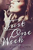 Just One Week (Just One Song, #2)