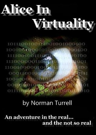 Alice in Virtuality by Norman Turrell