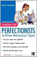 Careers for Perfectionists & Other Meticulous Types, 2nd Ed. (Careers For Series)