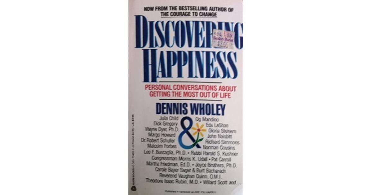 discovering happiness dennis wholey pdf free