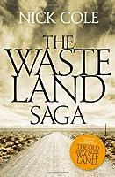 The Wasteland Saga (The Wasteland Saga #1-3)