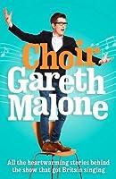 Choir. Gareth Malone