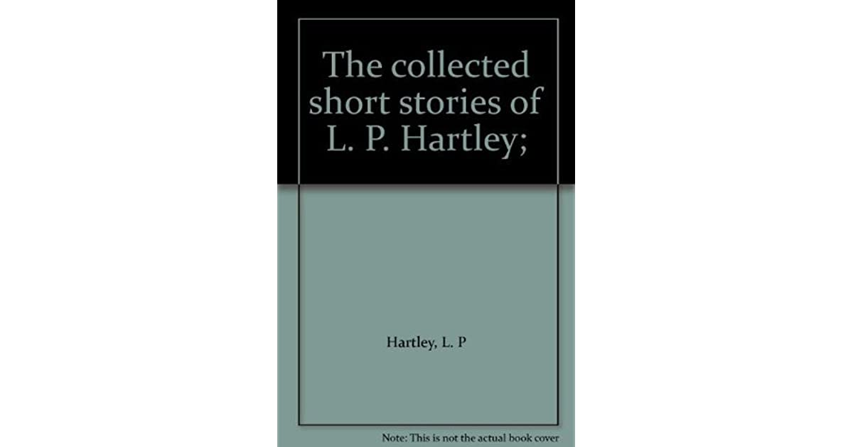 the complete short stories of l p hartley