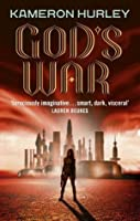 God's War (Bel Dame Apocrypha, #1)