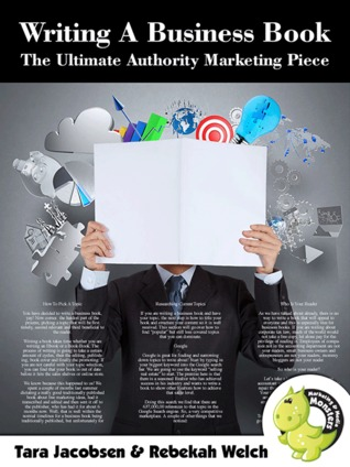 Writing A Non-Fiction Business Book The Ultimate Authority Marketing Piece