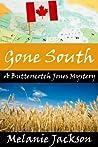 Gone South (Butterscotch Jones Mystery #3)