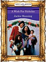 A Wish For Nicholas (Mills & Boon Vintage 90s Historical)