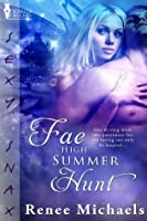Fae High Summer Hunt