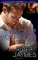 The Backup Boyfriend (The Boyfriend Chronicles #1)