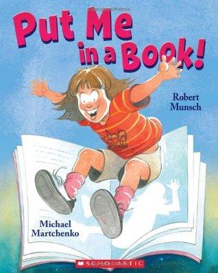 Résultats de recherche d'images pour «put me in a book robert munsch»