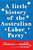 A Little History of the Australian Labour Party