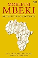 Architects of Poverty: Why African Capitalism Needs Changing