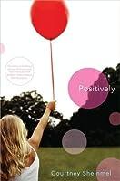 Positively
