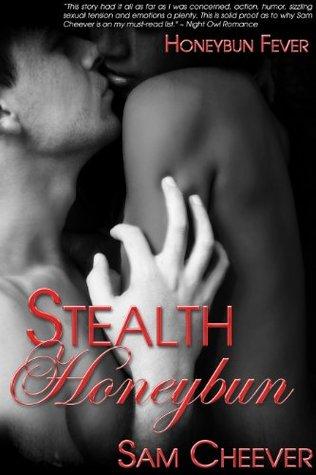 Stealth Honeybun (Honeybun Fever #3)