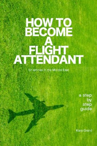 How To Become A Flight Attendant For Airlines In The Middle