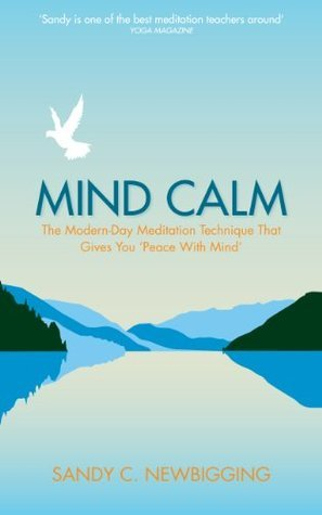 Mind Calm The Modern-Day Meditation