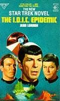 The IDIC Epidemic (Star Trek: The Original Series, #38)