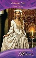 Forbidden Lady (Mills & Boon Historical)