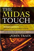 The Midas Touch: The Strategies That Have Made Warren Buffett America's Pre-eminent Investor (Perennial library)