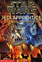 The Day of Reckoning (Star Wars: Jedi Apprentice, #8)