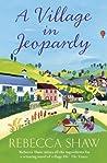 A Village in Jeopardy (Tales from Turnham Malpas #16)