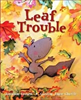 Leaf Trouble. Jonathan Emmett