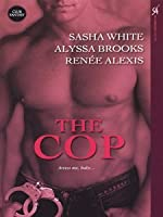 The Cop: WITH Ties That Bind AND Arrested AND Detroit'