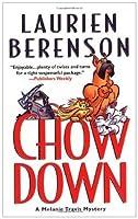 Chow Down (Melanie Travis Mysteries, #13)