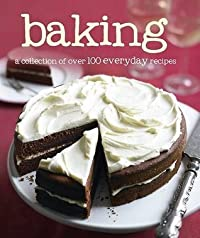 100 Recipes - Baking - Love Food
