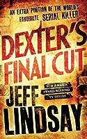 Dexter's Final Cut (Dexter, #7)