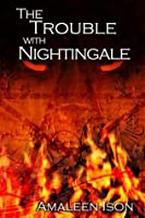 The Trouble with Nightingale