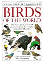 Eyewitness Handbooks: Birds of the World