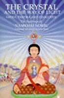 The Crystal and the Way of Light; Sutra, Tantra, and Dzogchen: The Teachings of Namkhai Norbu