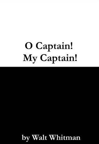 O Captain! My Captain!