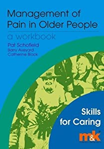 Management of Pain in Older People: Workbook
